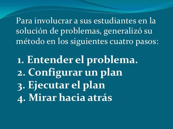 Metodos para resolver problemas polya Slide 3