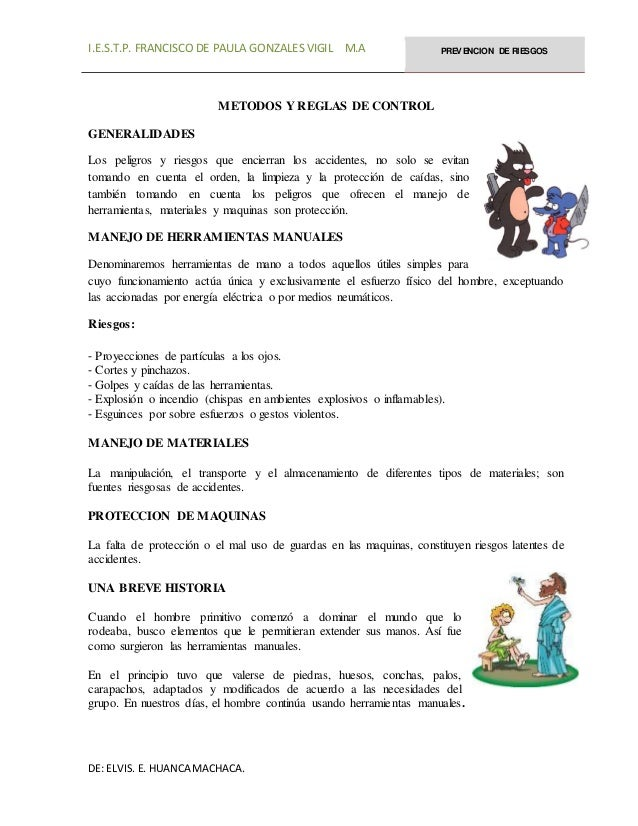 I.E.S.T.P. FRANCISCO DE PAULA GONZALES VIGIL M.A PREVENCION DE RIESGOS DE: ELVIS. E. HUANCA MACHACA. METODOS Y REGLAS DE C...
