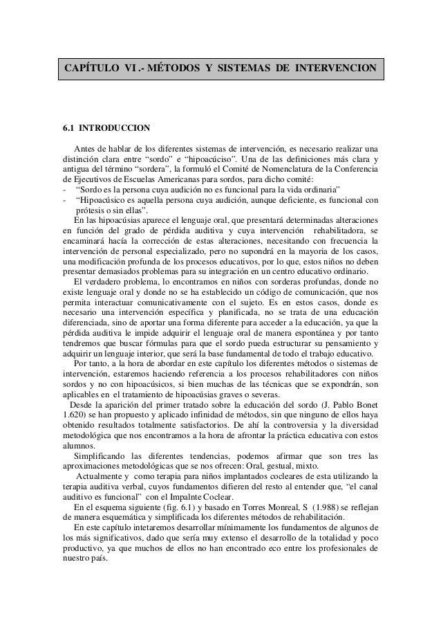 CAPÍTULO VI .- MÉTODOS Y SISTEMAS DE INTERVENCION 6.1 INTRODUCCION Antes de hablar de los diferentes sistemas de intervenc...