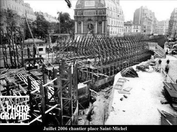 Juillet 2006 chantier place Saint-Michel