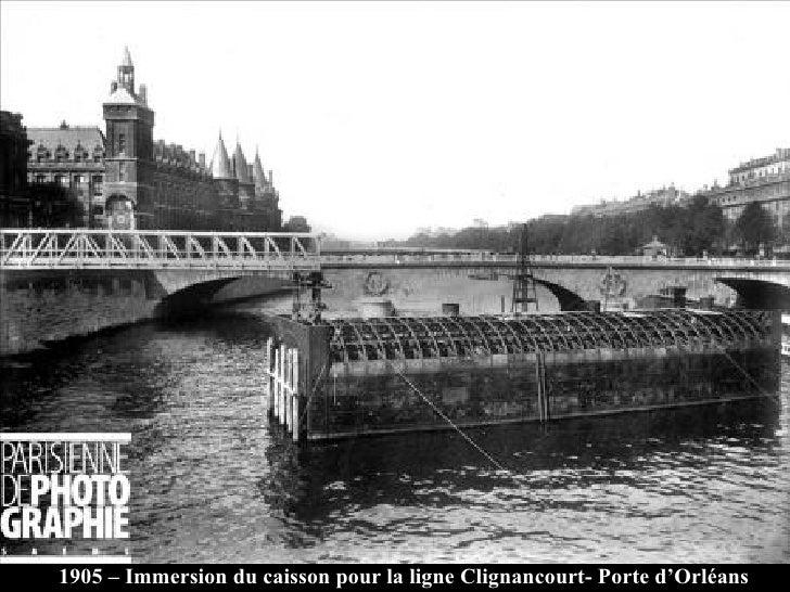 1905 – Immersion du caisson pour la ligne Clignancourt- Porte d'Orléans