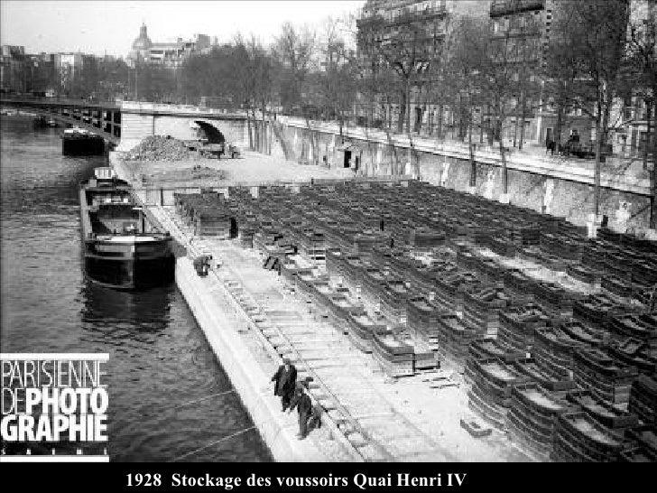 1928  Stockage des voussoirs Quai Henri IV