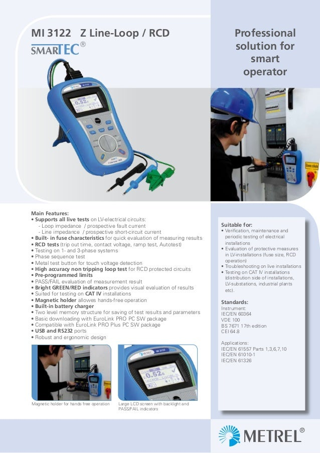 Professional solution for smart operator MI 3122 Z Line-Loop / RCD Suitable for: Verification, maintenance and periodic te...