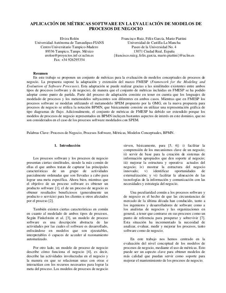 APLICACIÓN DE MÉTRICAS SOFTWARE EN LA EVALUACIÓN DE MODELOS DE                        PROCESOS DE NEGOCIO                 ...