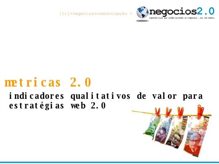metricas 2.0 indicadores qualitativos de valor para estratégias web 2.0
