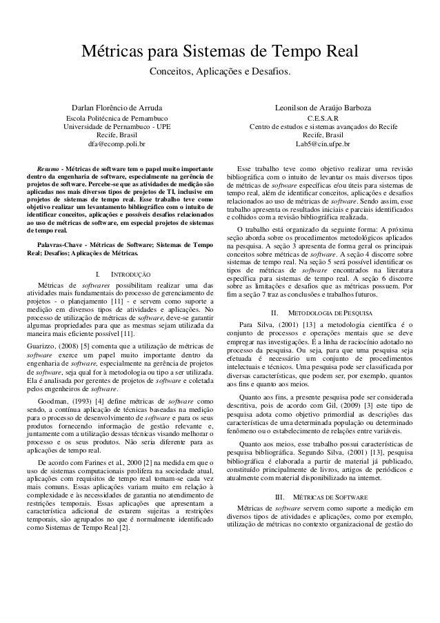 Métricas para Sistemas de Tempo Real Conceitos, Aplicações e Desafios.  Darlan Florêncio de Arruda  Leonilson de Araújo Ba...
