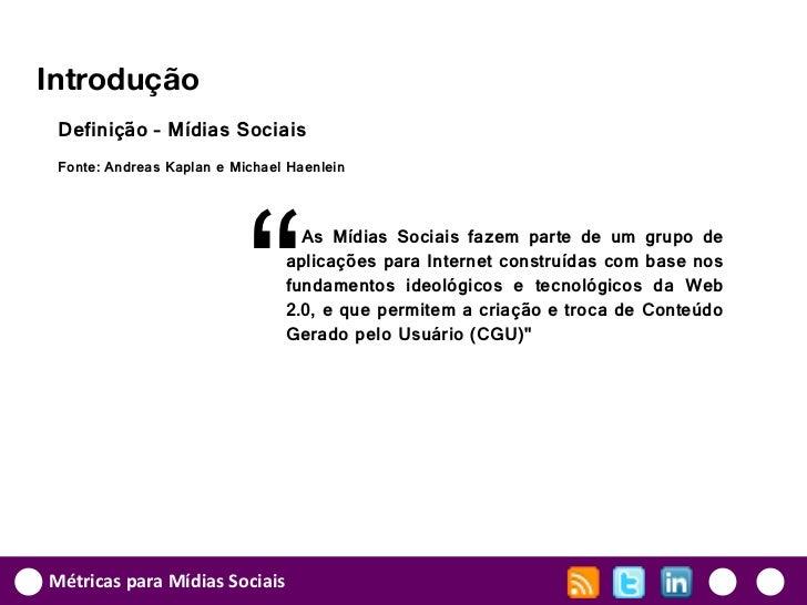 """Introdução Definição – Mídias Sociais Fonte: Andreas Kaplan e Michael Haenlein                           """"                ..."""