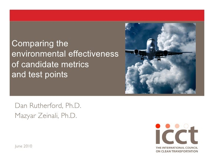 Comparing the environmental effectiveness of candidate metrics and test points   Dan Rutherford, Ph.D.  Mazyar Zeinali, Ph...