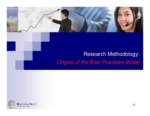 Research Methodology: Origins of the Best Practices Model 15