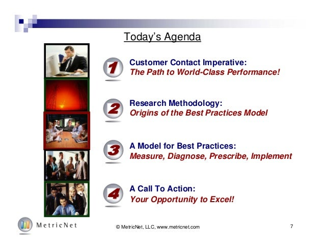 7© MetricNet, LLC, www.metricnet.com Customer Contact Imperative: The Path to World-Class Performance! Research Methodolog...