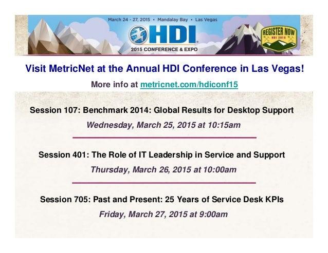 83© 2014 MetricNet, LLC, www.metricnet.com 2014 Total Traffic MOM Bad Referral Traffic Visit MetricNet at the Annual HDI C...