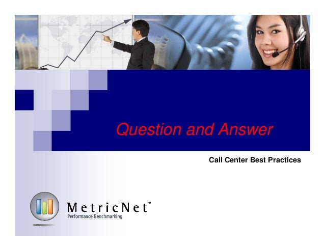 Question and Answer Call Center Best Practices