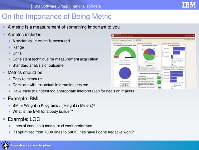 importance of software measurement and metrics In the world of software engineering metrics, however, there are a lot of kpis to consider and a lot of competing views on which are the most important most often, the unit of measure for velocity is story points, but it may also simply be the number of feature tickets if you don't track story points, and are.