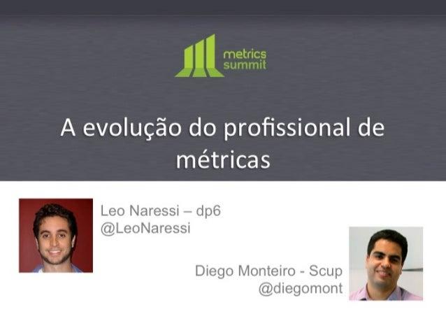 Metrics2012 | A evolução do profissional de métricas