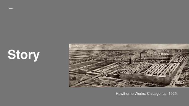 Story Hawthorne Works, Chicago, ca. 1925.