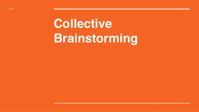 Collective Brainstorming