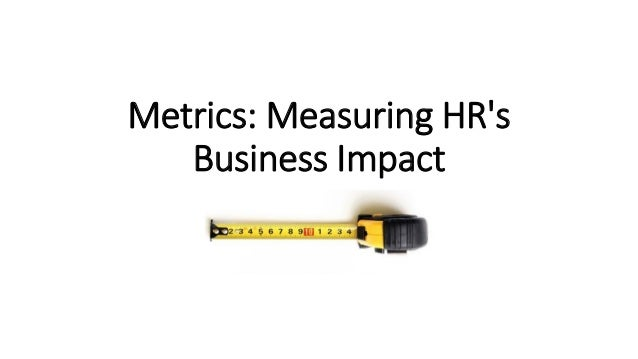Metrics: Measuring HR's Business Impact