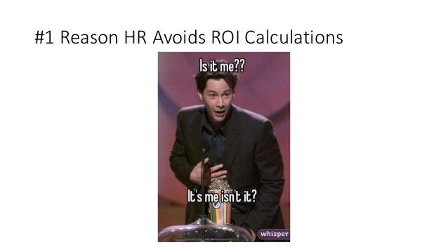 #1 Reason HR Avoids ROI Calculations