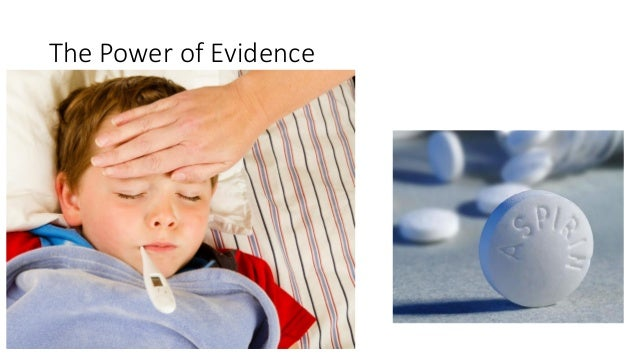 The Power of Evidence