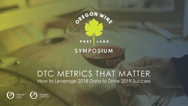 Logo here DTC METRICS THAT MATTER How to Leverage 2018 Data to Drive 2019 Success