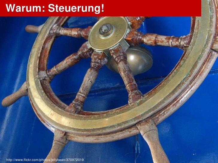 Warum: Steuerung!http://www.flickr.com/photos/jellybean/370972019   OlafNitz.net