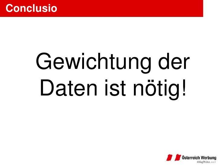 Conclusio     Gewichtung der     Daten ist nötig!                        OlafNitz.net