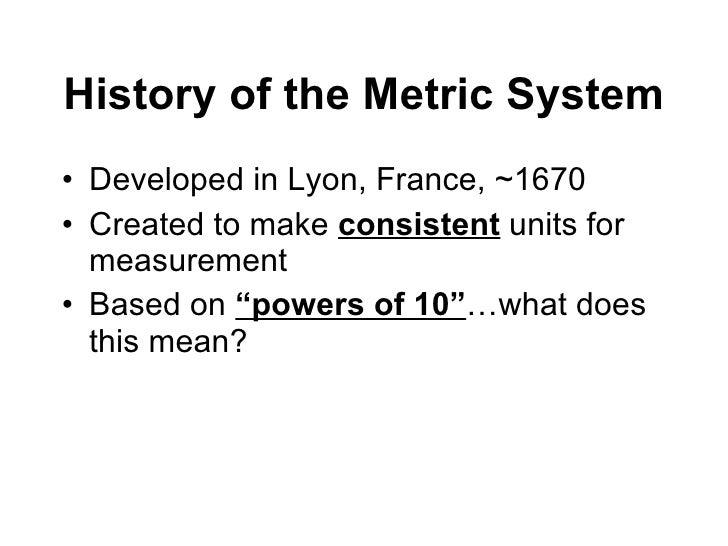 The History of the Metric System: from the French Revolution to the SI