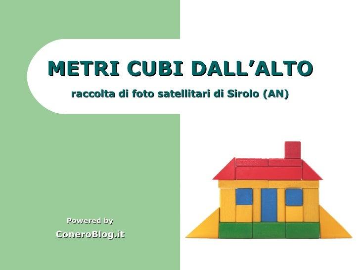 METRI CUBI DALL'ALTO Powered by ConeroBlog.it raccolta di foto satellitari di Sirolo (AN)