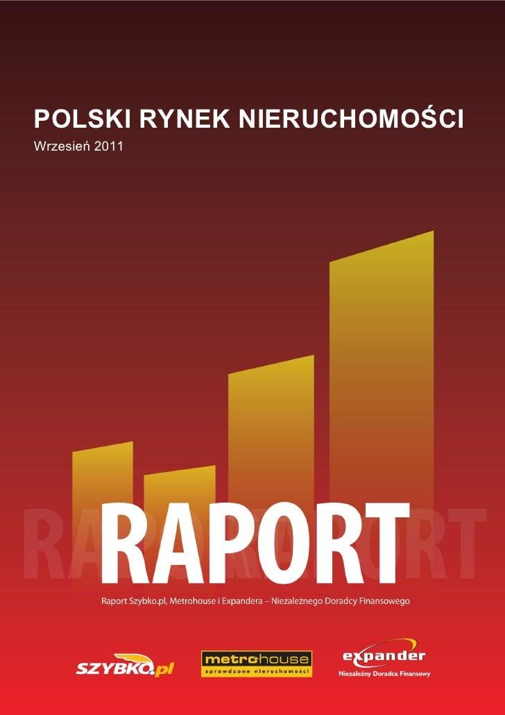 -POLSKI RYNEK NIERUCHOMOŚCIWrzesień 2011