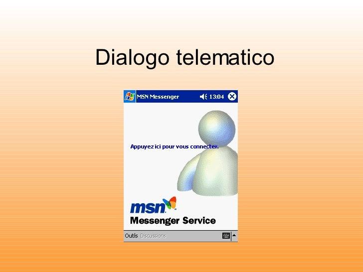 Dialogo telematico