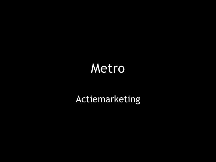 Metro  Actiemarketing