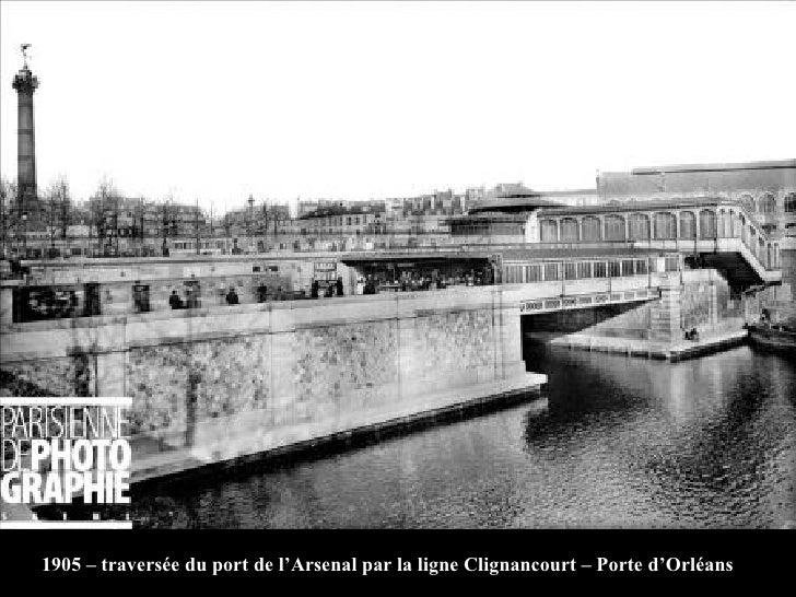 1905 – traversée du port de l'Arsenal par la ligne Clignancourt – Porte d'Orléans