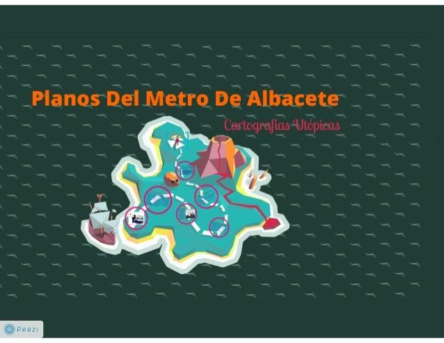 Planos del metro de Albacete. Cartografías Utópicas
