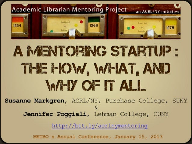 A Mentoring Startup: The How, What, and Why of it All