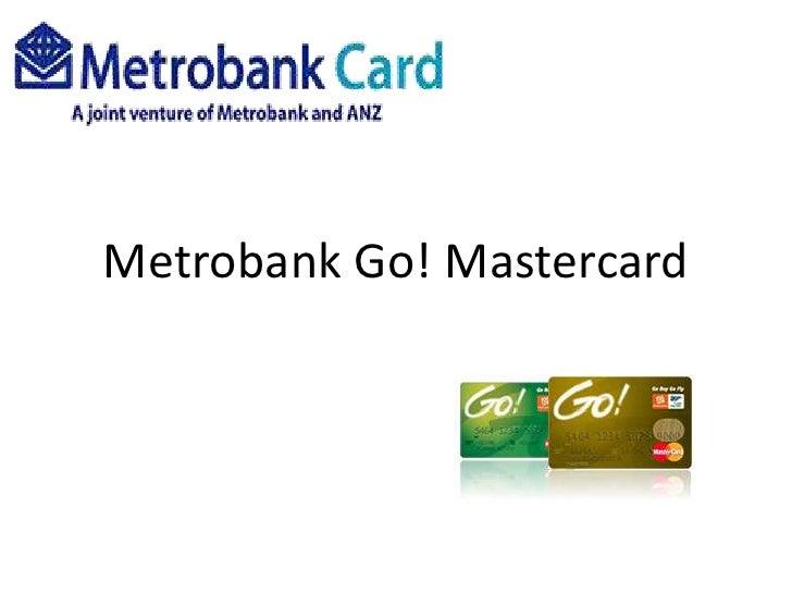 Metrobank Go! Mastercard<br />