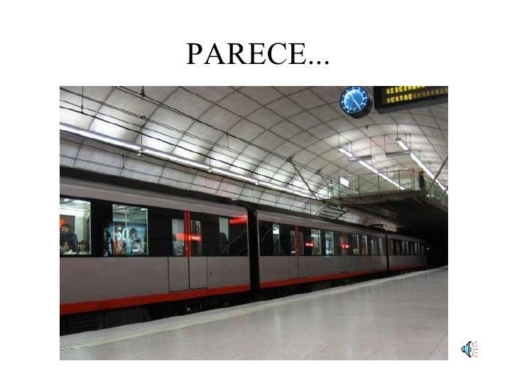 PARECE...