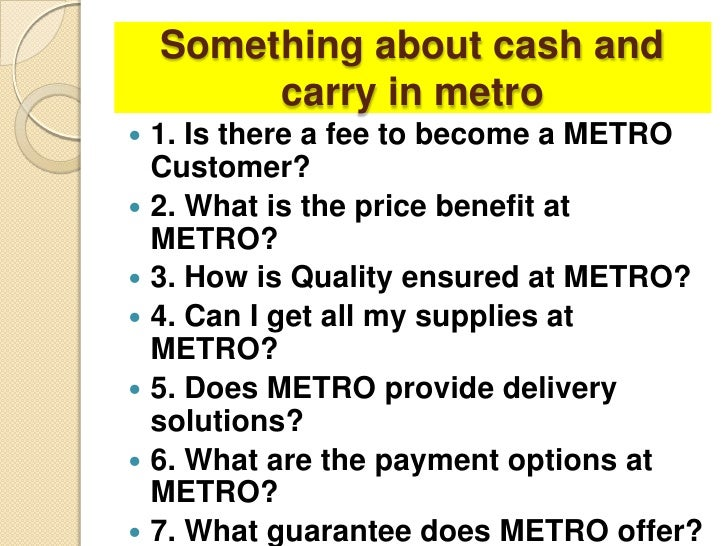 value proposition metro cash and carry Check out our baking and cooking supplies and all our wholesale food products choose the cash&carry wholesale food suppliers near you.