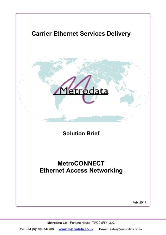 Carrier Ethernet Services Delivery                            Solution Brief                   MetroCONNECT             Et...