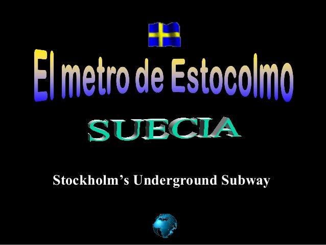 Stockholm's Underground Subway