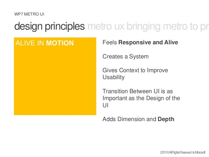 design principles metro ux bringing metro to practice what is metro <br />ALIVE IN MOTION<br />Feels Responsive and Alive<...