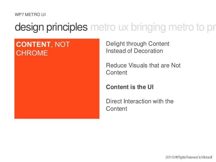 design principles metro ux bringing metro to practice what is metro <br />CONTENT, NOT CHROME<br />Delight through Content...