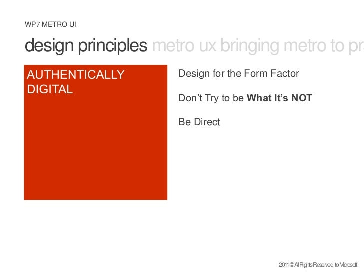 design principles metro ux bringing metro to practice what is metro <br />AUTHENTICALLY <br />DIGITAL<br />Design for the ...