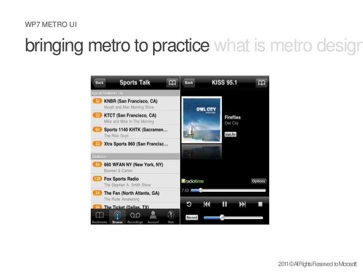 bringing metro to practice what is metro design principles metro ux<br />2011 © All Rights Reserved  to Microsoft<br />