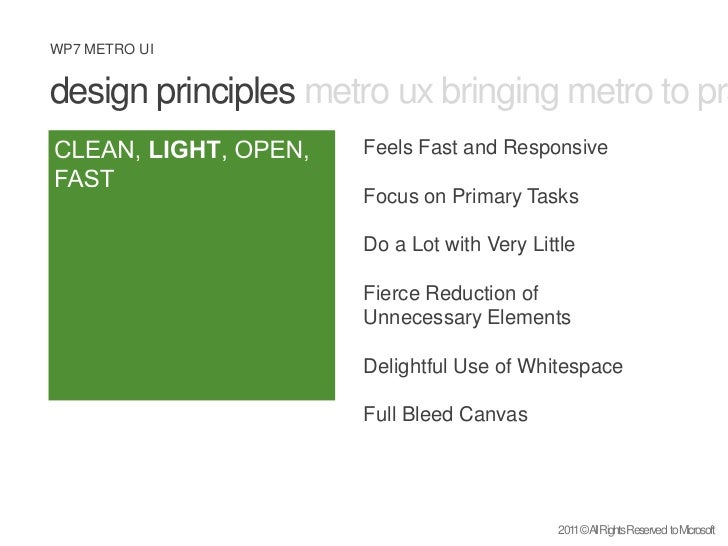design principles metro ux bringing metro to practice what is metro <br />CLEAN, LIGHT, OPEN, FAST<br />Feels Fast and Res...
