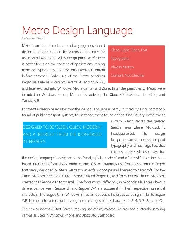 Metro Design LanguageBy Prashant TiwariMetro is an internal code name of a typography-based                               ...