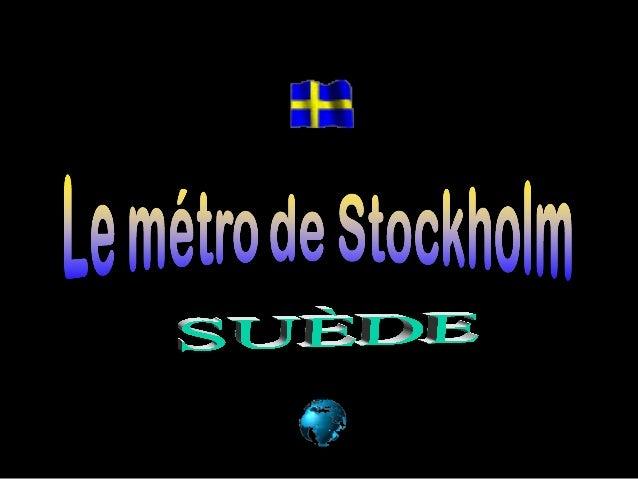 """On dit que le métro de Stockholm est   """"la plus longue galerie d'art au monde"""".          Avec trois lignes principales    ..."""