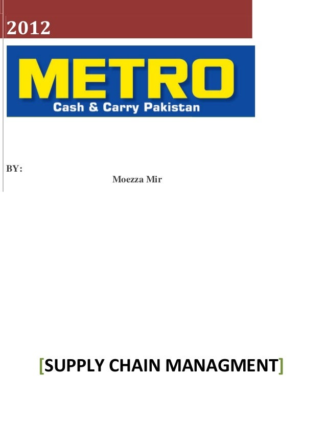 2012BY:             Moezza Mir      [SUPPLY CHAIN MANAGMENT]