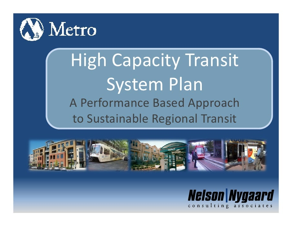 High Capacity Transit     System Plan A Performance Based Approach to Sustainable Regional Transit