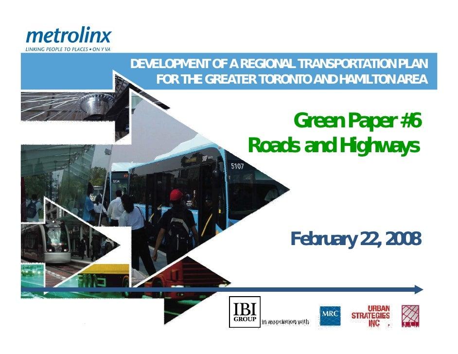 DEVELOPMENT OF A REGIONAL TRANSPORTATION PLAN     FOR THE GREATER TORONTO AND HAMILTON AREA                        Green P...