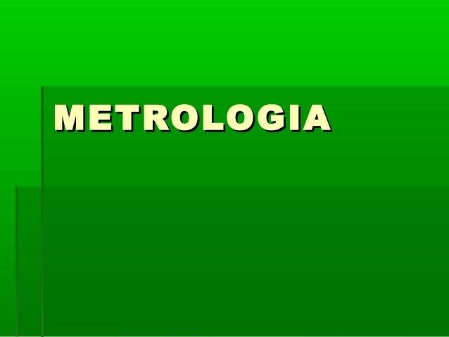 METROLOGIAMETROLOGIA